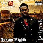MP3: Duncan Mighty – I Know I Know Dat ft. Timaya