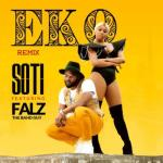 AUDIO + VIDEO: Soti x Falz - Eko (Remix)