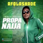 MP3 : Afolashade - Proper Naija