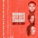 MP3 : Stonebwoy x DJ Mathematic x DJ Gety Gets - Move Ur Body