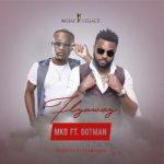 MP3 + VIDEO: MKO - Flyaway ft. Dotman