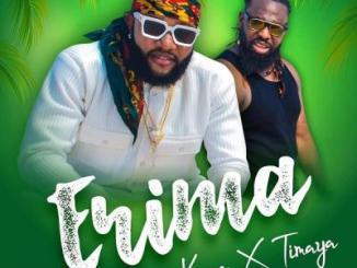 MP3 : Kcee - Erima ft Timaya