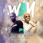 MP3: Femzee x Zlatan - Way