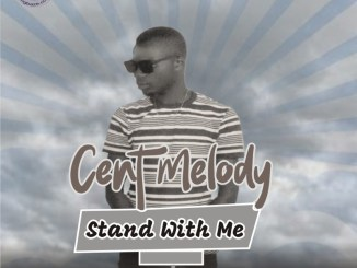 MP3 : Cent Melody - Stand With Me