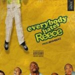 MP3 : A-Reece - Everybody Hates Reece
