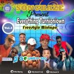 MIXTAPE: DJ Sound It Sdj - Everything Turnioniown Mix (Vol. 2)