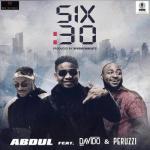 MP3 : Abdul - 6.30 ft. Davido x Peruzzi