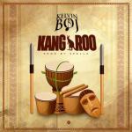 MP3: Kelvin Boj - Kangaroo (Prod. Spellz)