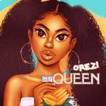 MP3: Orezi - My Queen