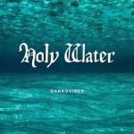 MP3: Darkovibes - Holy Water