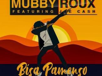 MP3: Mubby Roux - Bisa Pamenso ft Jae Cash