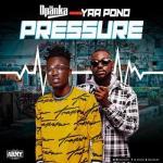 MP3: Opanka - Pressure Ft Yaa Pono