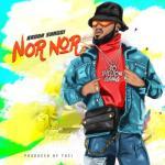 MP3: Broda Shaggi - Nor Nor