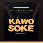 MP3: DJ Towii Ft. Teni – Kawo Soke