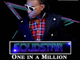 MP3: Solidstar ft. 2face - One In A Million