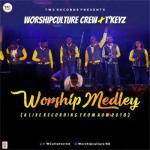 MP3: Worshipculture Crew - Worship Medley ft. T'Keyz