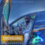 MP3: Kelly Hansome - OmeNwanne (Reggae Version)