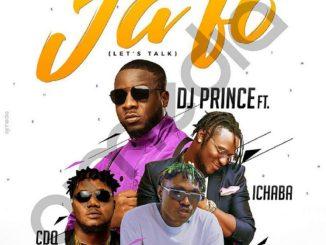 MP3: DJ Prince - Ja Fo Ft. CDQ x Zlatan x Ichaba