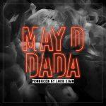 MP3: May D - DADA