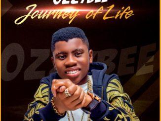 MP3: OzzyBee - Journey Of Life (Prod. Major Bangz)