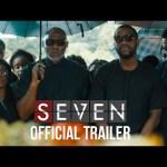 VIDEO: Olamide - Everyday (SEVEN Soundtrack) Trailer