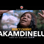 Video: Mercy Chinwo - Akamdinelu