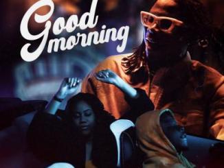 MP3: Stonebwoy ft. Chivv X Spanker - Good Morning