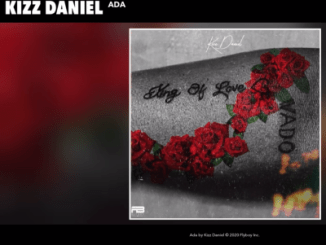 Kizz Daniel - Ada (Lyrics)