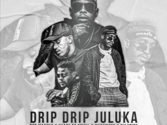 Bob Mabena ft. Kabza De Small, Madumane, Tyler ICU - Drip Drip Juluka