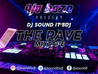 DJ Sound It Sdj - The Rave Mixtape