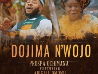 VIDEO: Prospa Ochimana ft. Abigail Omonu - Dojima n'wojo