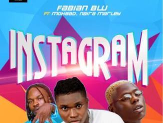 Fabian Blu ft. Mohbad, Naira Marley - Instagram