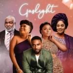 MOVIE: Gaslight (Nollywood)