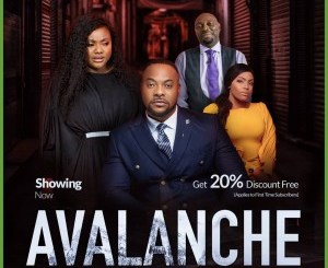 MOVIE: Avalanche (Nollywood)