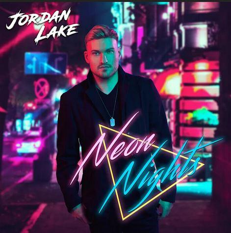 Jordan Lake – Neon Nights