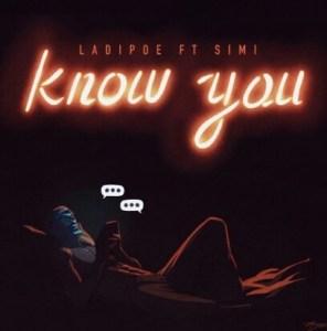 Know you – Ladipoe × Simi