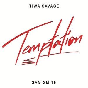 DOWNLOAD MP3: Tiwa Savage — Temptation ft. Sam Smith