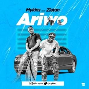 DOWNLOAD MP3: Mykins Ft. Zlatan – Ariwo