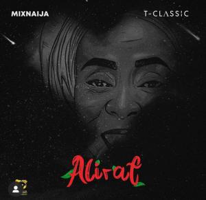 DOWNLOAD T-Classic – ALIRAT EP