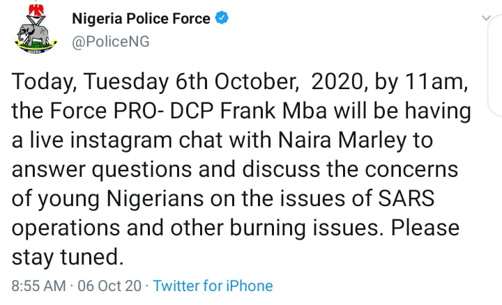 SARS: NIGERIA POLICE FORCE SHALL BE HAVING A LIVE CHAT WITH NAIRA MARLEY ON INSTAGRAM