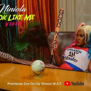 VIDEO: Niniola – Look Like Me Mp4