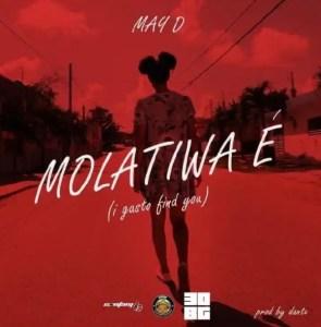 DOWNLOAD MP3: May D – Molatiwa E