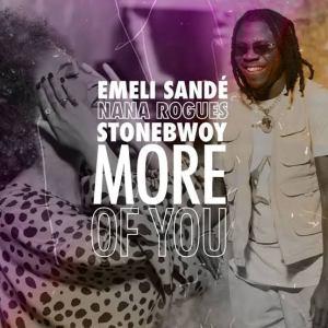 Emeli Sande – More Of You Ft Stonebwoy & Nana Rogues
