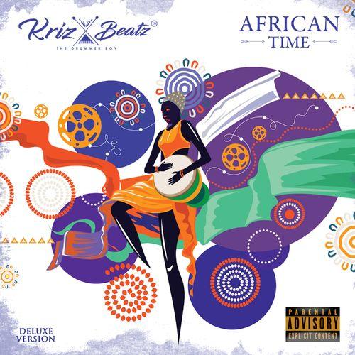 Krizbeatz - African Time Album (Deluxe)