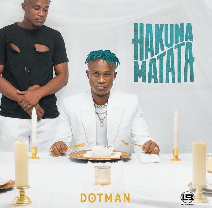 Dotman – Hakuna Matata Album