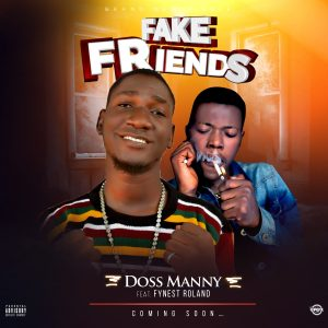 Fvck fake friends is another amazing song from FANO RECORDS STAR Doss Manny ft Fynest Roland from Goshen empire... Download and enjoy... #NEXT_RATED_ARTISTS...