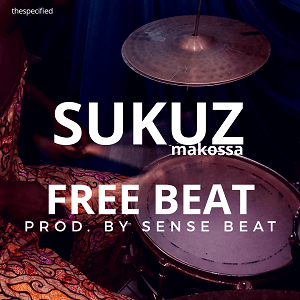 Download Freebeat:- Sukuz Makossa (Prod By Sensebeat)