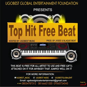 Ugobest Music Presents Top Hit Free Beat For All Artistes To Use