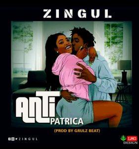 Download Music Mp3:- Zingul – Anty Patricia