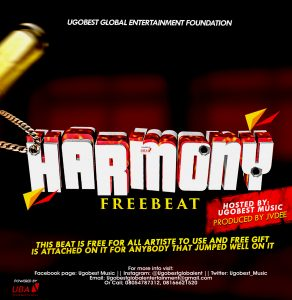 Download Freebeat:- Ugobest Music Presents Harmony Free Beat For All Artistes To Use